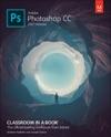 Adobe Photoshop CC Classroom In A Book 2017 Release