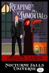 Reaping The Immortal