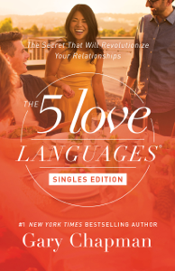 The 5 Love Languages Singles Edition Summary