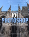 101 Photoshop Hidden Gems And Tips  Tricks