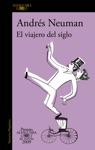 El Viajero Del Siglo Premio Alfaguara De Novela 2009