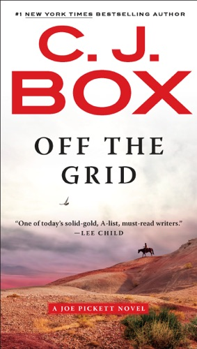 C. J. Box - Off the Grid