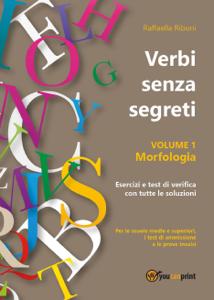 Verbi senza segreti. Volume 1. Morfologia Copertina del libro