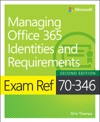 Exam Ref 70-346 Managing Office 365 Identities And Requirements 2e