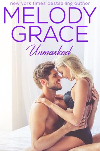 Unmasked - Melody Grace - Melody Grace