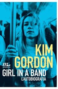 Girl in a Band. L'autobiografia Book Cover