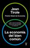 La economía del bien común - Jean Tirole