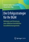 Die Erfolgsstrategie Fr Ihr BGM