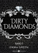 Dirty Diamonds - Band 1