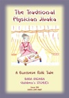A TRADITIONAL PHYSICIAN NAMED JIVAKA - A Burmese Childrens Tale