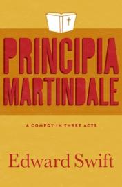 Principia Martindale - Edward Swift