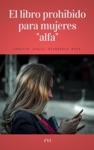 El Libro Prohibido Para Mujeres Alfa