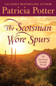 The Scotsman Wore Spurs