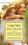 A Sober Moms Guide To Recovery