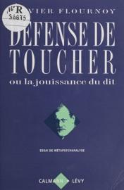 D Fense De Toucher Ou La Jouissance Du Dit