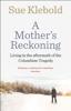 Sue Klebold - A Mother's Reckoning Grafik