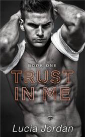 Trust in Me - Lucia Jordan book summary