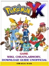 Pokemon XY Game Wiki Cheats Armory Download Guide Unofficial