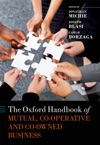 The Oxford Handbook Of Mutual Co-Operative And Co-Owned Business
