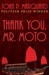 Thank You Mr Moto
