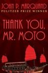 Thank You Mr Moto