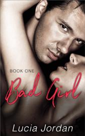 Bad Girl - Lucia Jordan book summary