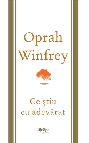 Oprah Winfrey - Ce știu cu adevărat