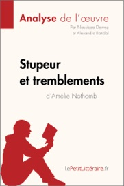STUPEUR ET TREMBLEMENTS DAMéLIE NOTHOMB (ANALYSE DE LOEUVRE)