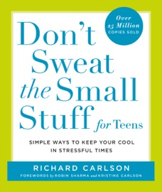 Don't Sweat the Small Stuff for Teens PDF Download
