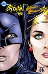 Batman 66 Meets Wonder Woman 77 2016- 6
