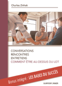 Conversations, rencontres, entretiens, comment être au-dessus du lot