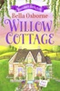 Willow Cottage – Part Four