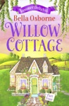 Willow Cottage  Part Four
