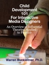 Child Development 101 For Interactive Media Designers