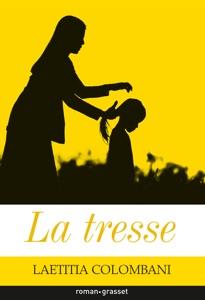 La tresse par Laetitia Colombani Couverture de livre