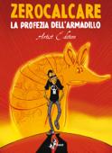 La Profezia dell'Armadillo – Artist Edition Book Cover
