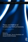 Theory And Method Of Evolutionary Political Economy
