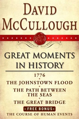 David McCullough - David McCullough Great Moments in History E-book Box Set