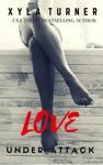 Love Under Attack
