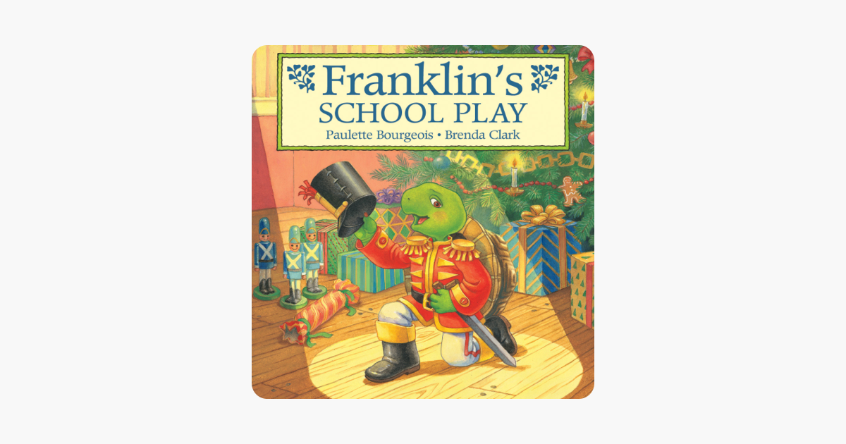 U200efranklin U0026 39 S School Play On Apple Books