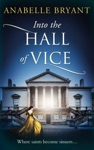 Into The Hall Of Vice Bastards Of London Book 2