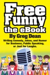 Free Funny The EBook Writing Comedy Jokes And Humor For Business Public Speaking Or Just For Laughs
