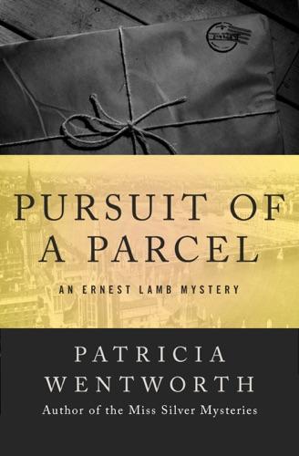 Patricia Wentworth - Pursuit of a Parcel