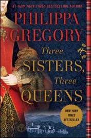 Three Sisters, Three Queens PDF Download