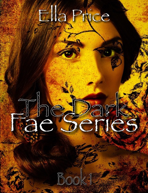 ee39e763e5f3 The Dark Fae Series  Book 1 by Ella Price on Apple Books