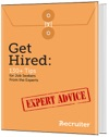 Get Hired 130 Tips For Job Seekers From The Experts