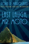 Last Laugh Mr Moto