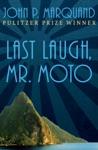 Last Laugh Mr Moto
