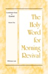 The Holy Word For Morning Revival - Crystallization-study Of Ezekiel Volume 2