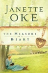 The Measure Of A Heart Women Of The West Book 6